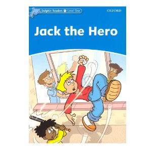 Dolphin Readers Level 1 S/B Jack the Hero