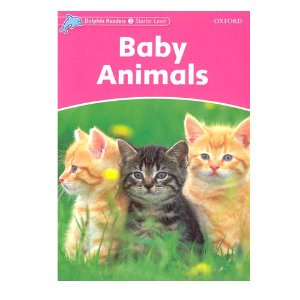 Dolphin Readers Level Starter S/B Baby Animals