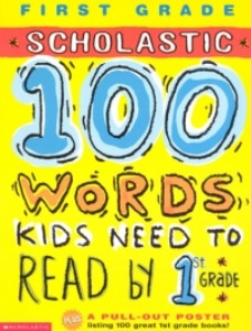 100 Words Kids Need To Read by 1th Grade