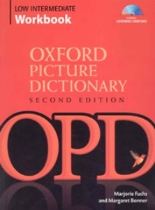 Oxford Picture Dictionary Low Intermediate Workbook with Listening Exercise CD [2nd Edition]