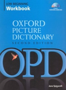 Oxford Picture Dictionary Low Beginnig Workbook with Listening Exercise CD [2nd Edition]