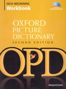 Oxford Picture Dictionary High Beginnig Workbook with Listening Exercise CD [2nd Edition]