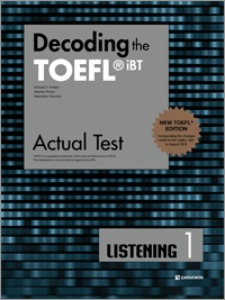 Decoding the TOEFL iBT Actual Test LISTENING 1 (New TOEFL Edition)