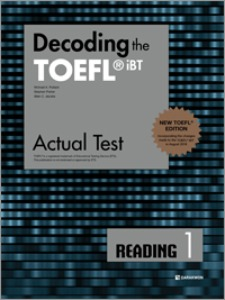 Decoding the TOEFL iBT Actual Test READING 1 (New TOEFL Edition)