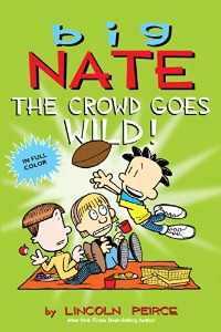 Big Nate 08 / The Crowd Goes Wild! (Cartoon)