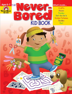 The Never-Bored Kid books 1 Ages 6-7