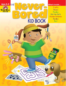 The Never-Bored Kid books 1 Ages 8-9