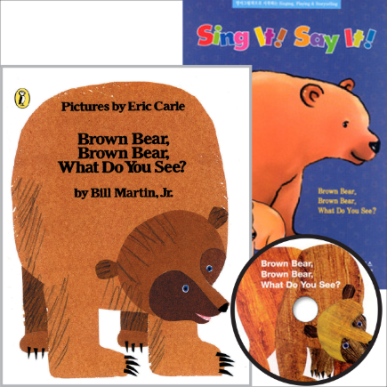 Sing It Say It! 1-01 SET Brown Bear, Brown Bear, What Do You See?