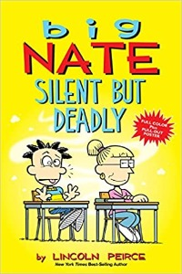 Big Nate 15 / Silent But Deadly