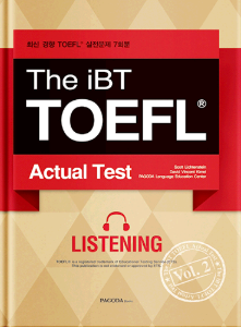 The iBT TOEFL Actual Test Vol. 2 Listening